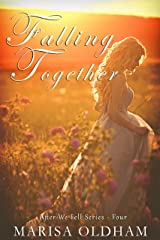 Falling Together (After We Fell Book 4) Kindle Edition