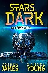 Stars Dark 7: Fury Kindle Edition