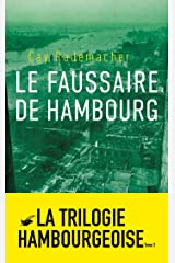 Le Faussaire de Hambourg: Tome 3 (Grands Formats) (French Edition) Kindle Edition