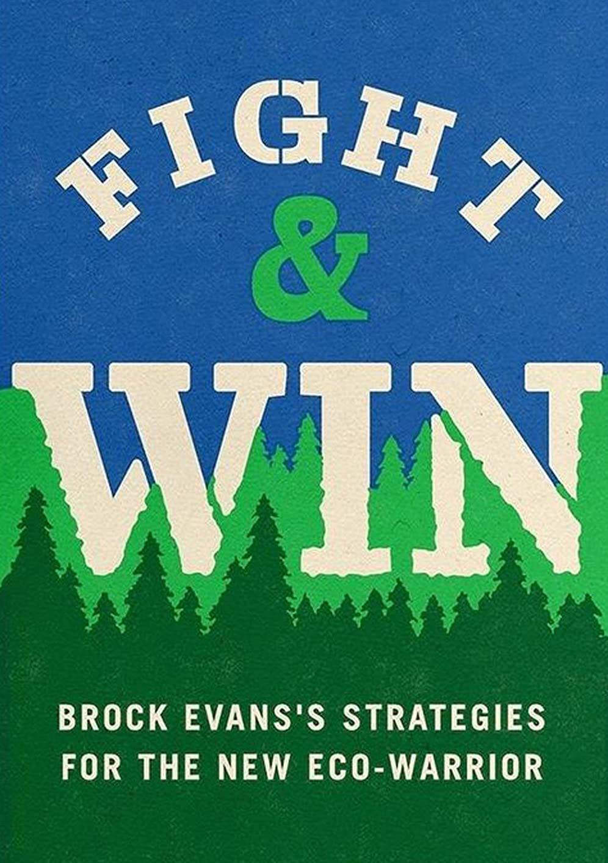 チャネル接地コールFIGHT & WIN: Brock Evans's Strategies for the New Eco-Warrior (English Edition)