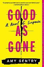 Best good as gone ebook Reviews