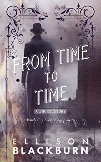 From Time to Time: a Short Story (The Windy City Files Book 0)