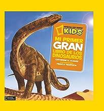 Mi primer gran libro de los dinosaurios (NG KIDS)