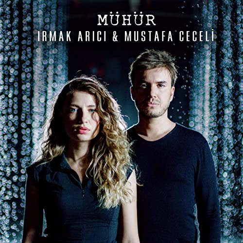 Muhur By Irmak Arici Mustafa Ceceli On Amazon Music Amazon Com
