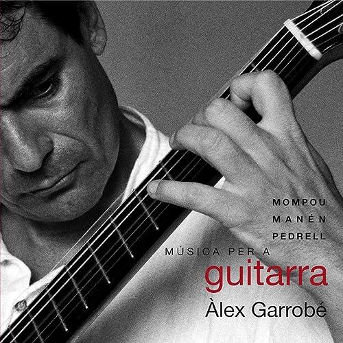 Mompou, Manén, Pedrell: Música per a Guitarra de Various artists ...
