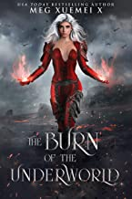 The Burn of the Underworld: a Reverse Harem Fantasy Romance (Of Shadows and Fire Book 1)