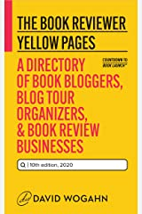 The Book Reviewer Yellow Pages: A Directory of Book Bloggers, Blog Tour Organizers & Book Review Businesses (Countdown to Book Launch 4) Kindle Edition