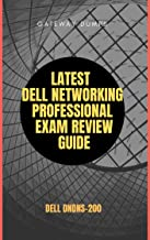 Latest Dell Networking Professional Exam Review Guide:  Dell DNDNS-200 (English Edition)