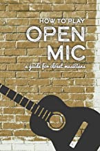 How To Play Open Mic: A Guide For Closet Musicians