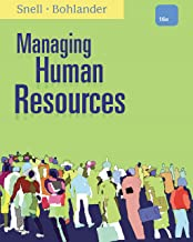Snell/Bohlander's Managing Human Resources, 16th Edition plus 6-months instant access to Aplia.