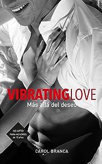 VIBRATING LOVE: MÁS ALLÁ DEL DESEO