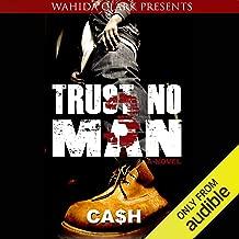 Trust No Man 3: Like Father like Son