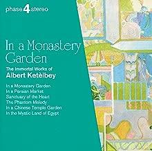 Best in a monastery garden by albert ketelbey Reviews