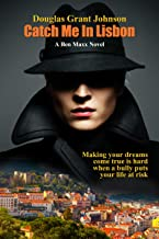 Catch Me In Lisbon — Book 2 (English Edition)