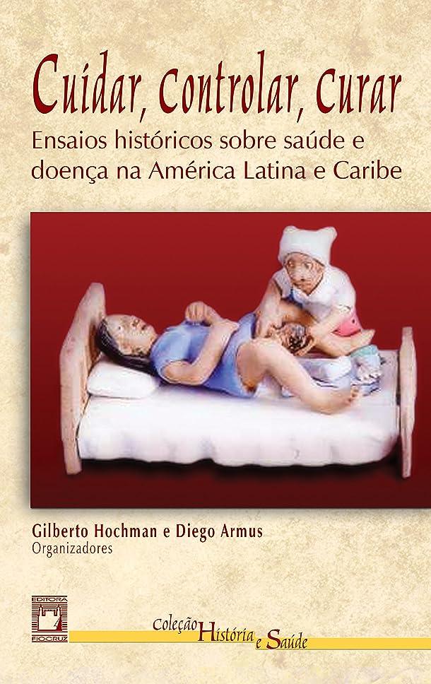 頬骨お願いします警官Cuidar, controlar, curar: ensaios históricos sobre saúde e doen?a na América Latina e Caribe (Portuguese Edition)
