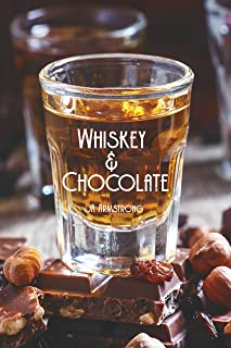 Whiskey and Chocolate (Journey of Exploration Book 4) (English Edition)