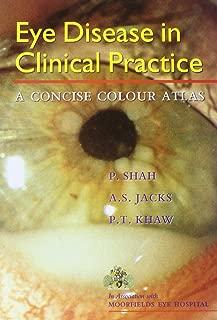 Eye Disease in Clinical Practice: A Concise Colour Atlas