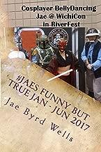 #JaesFunnyButTrue Jan - Jun 2017 (Get The Bubblewrap, Jae Book 5)