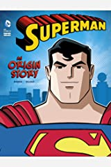 Superman: An Origin Story (DC Super Heroes Origins) Kindle Edition