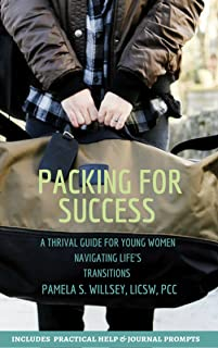 Packing For Success (First Edition) : A Thrival Guide For Young Women Navigating Life's Transitions (English Edition)