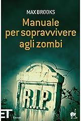 Manuale per sopravvivere agli zombi (Einaudi tascabili. Pop Vol. 1706) Formato Kindle