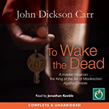 To Wake the Dead: Dr Gideon Fell, Book 9