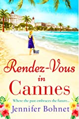 Rendez-Vous in Cannes: A warm, escapist read for 2021 (English Edition) Format Kindle
