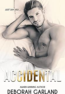 Accidental: A Billionaire Accidental Pregnancy Romance (Undeniably Yours Book 1) (English Edition)