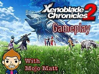 Xenoblade Chronicles 2 Gameplay With Mojo Matt