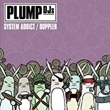plump djs system addict mp3