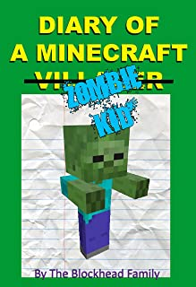 Diary Of A Minecraft Villager (Zombie) Kid: A Minecraft Story (Minecraft Stories)