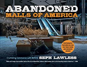 Abandoned Malls of America: Crumbling Commerce Left Behind
