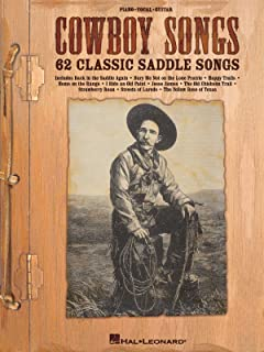 Hal Leonard Cowboy Songs: 62 Classic Saddle Songs (Piano/Vocal/Guitar)