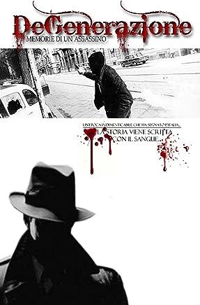 Degenerazione - memorie di un assassino