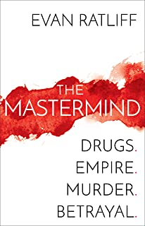 The Mastermind: Drugs. Empire. Murder. Betrayal. (English Edition)