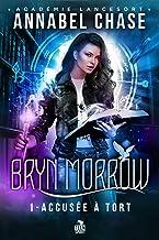 Accusée à tort: Bryn Morrow, T1
