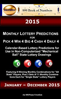 2015 Monthly Lottery Predictions for Pick 4 Win 4 Big 4 Cash 4 Daily 4