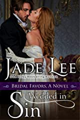 Wedded in Sin (A Bridal Favors Novel) Kindle Edition
