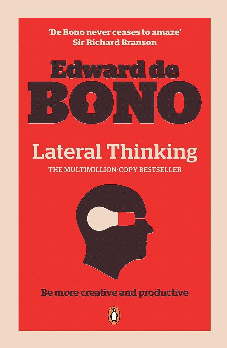 アカウント住人離れたLateral Thinking: A Textbook of Creativity (English Edition)