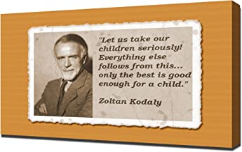 Zoltan Kodaly Quotes 1 - Canvas Art Print