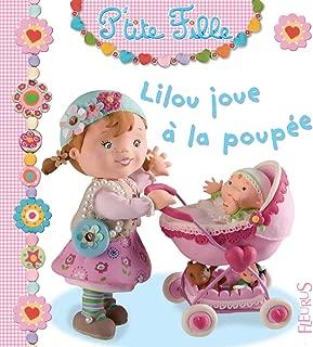 Lilou joue à la poupée (P'tite fille t. 3) (French Edition)