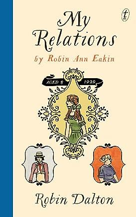 My Relations: by Robin Ann Eakin, aged 8, 1929