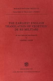 The Earliest English Translation of Vegetius De Re Militari (Middle English Texts)