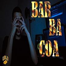 Barbacoa [Explicit]