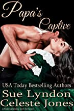Papa's Captive: A Historical Daddy Dom Romance (Little Ladies of Talcott House Book 4)