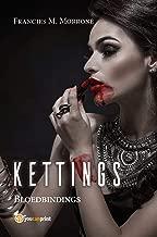 Kettings - Bloedbindings (Afrikaans Edition)
