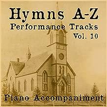 Hymns A-Z Performance Tracks: Vol 10