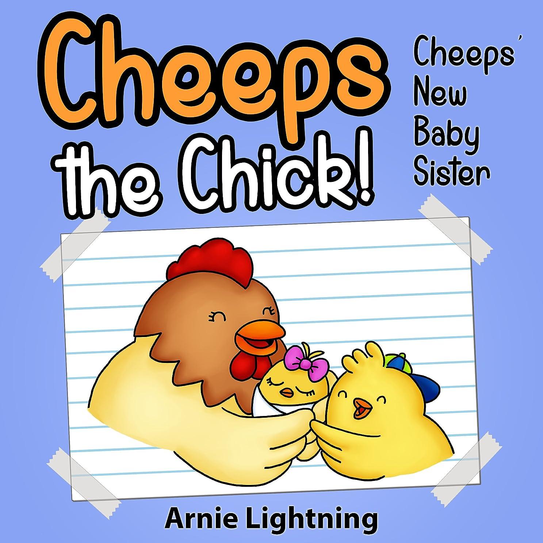 異議アヒル艦隊Cheeps the Chick: Cheeps' New Baby Sister (English Edition)