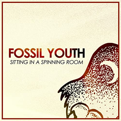Sitting in a Spinning Room de The Fossil Youth en Amazon Music ...