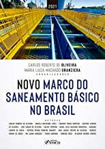 Novo Marco do Saneamento Básico no Brasil